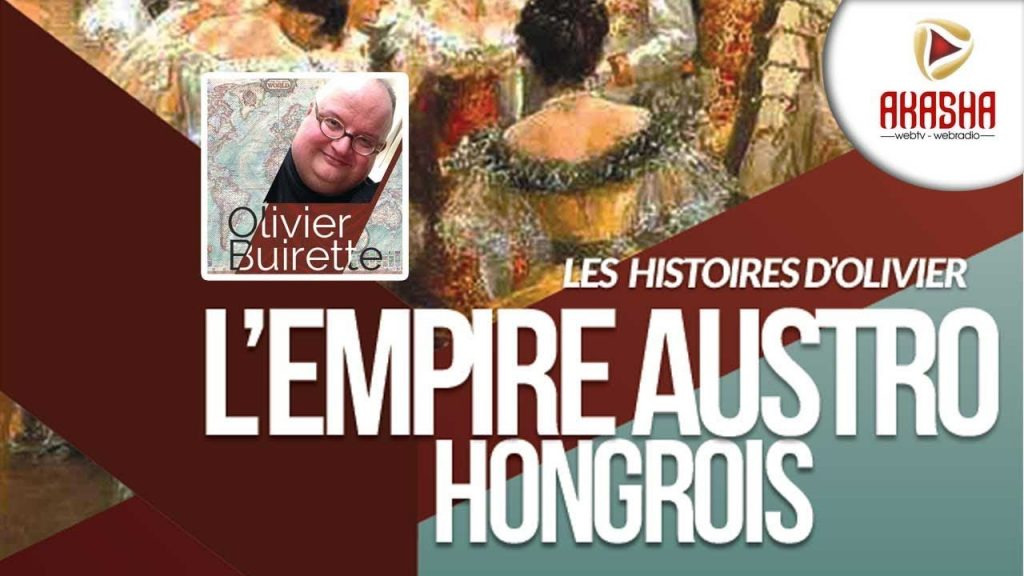 Olivier Buirette   L'empire Austro Hongrois