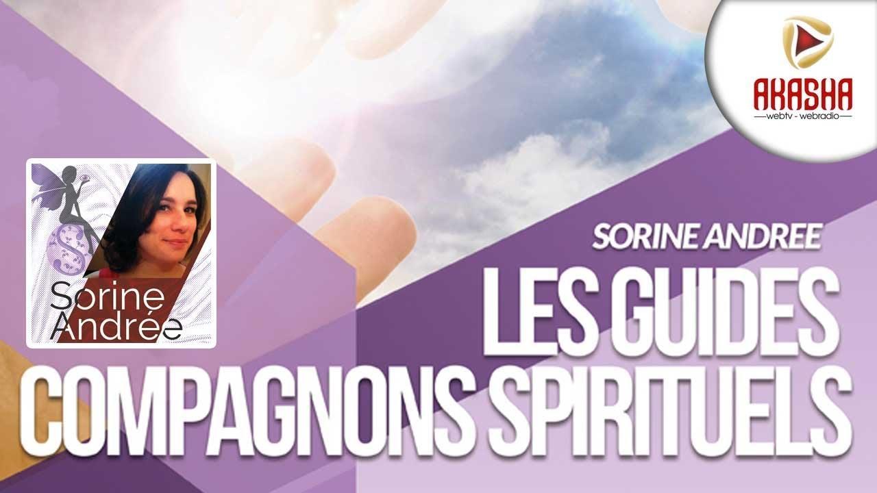 Sorine Andrée | Les guides,  compagnons spirituels