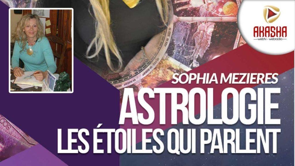 Sophia MEZIERES   Astrologie – Les étoiles vous parlent