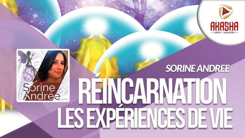 Sorine Andrée   Réincarnation, les expériences de vies