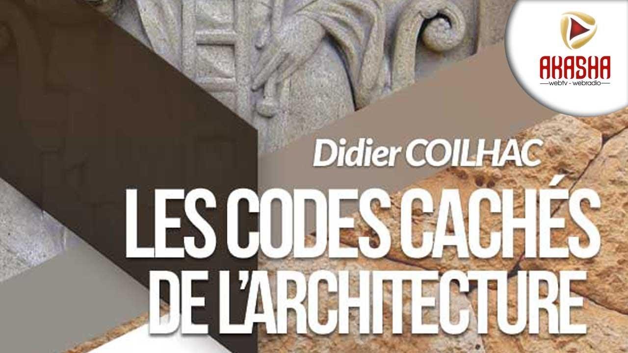 Didier Coilhac | Les codes cachés de l'architecture