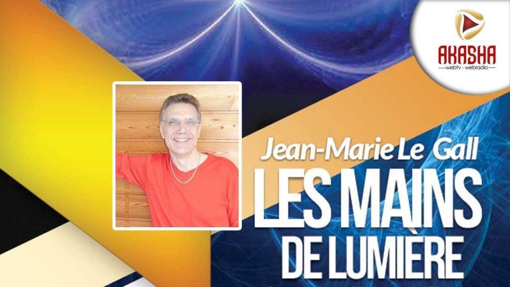 Jean-Marie LE GALL   Les mains de lumière, médiumnité, psychokinèse