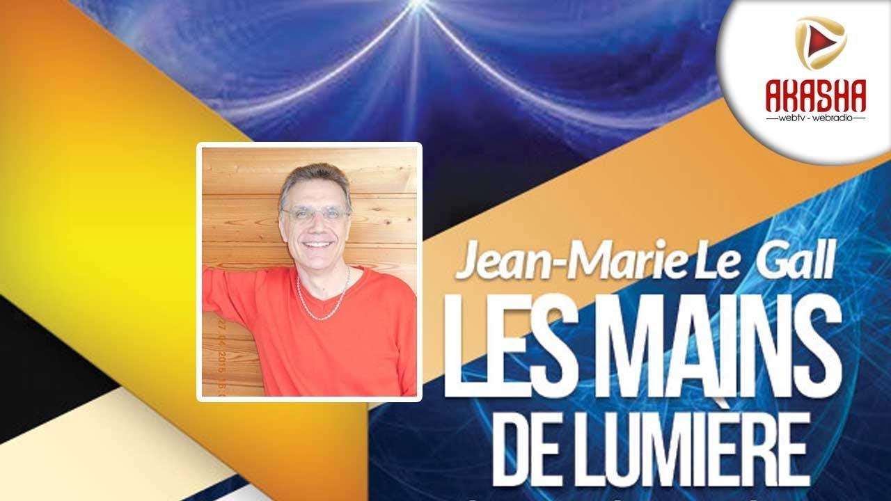 Jean-Marie LE GALL | Les mains de lumière, médiumnité, psychokinèse