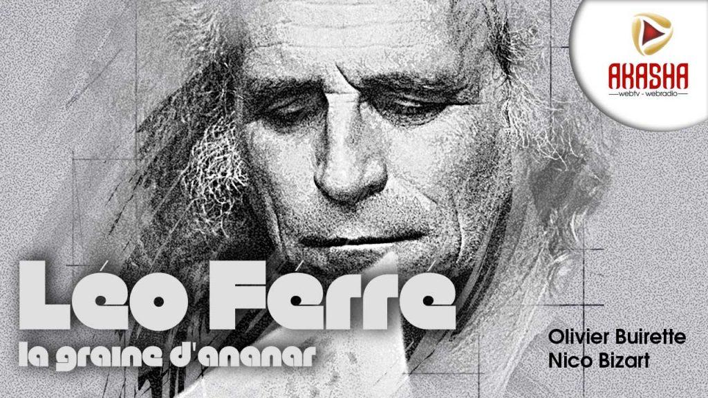 Léo FERRE | La graine d'ananar – Emission hommage