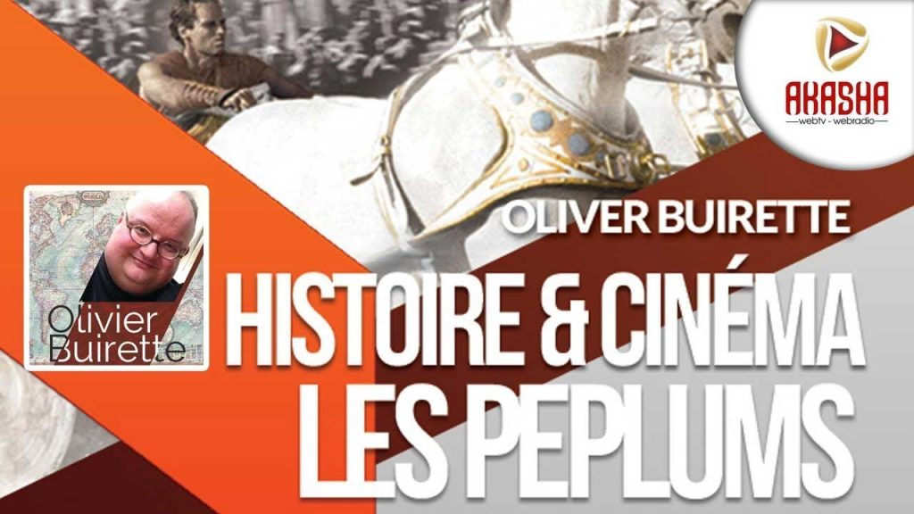 Olivier Buirette | Histoire & cinéma #1 – Les péplums
