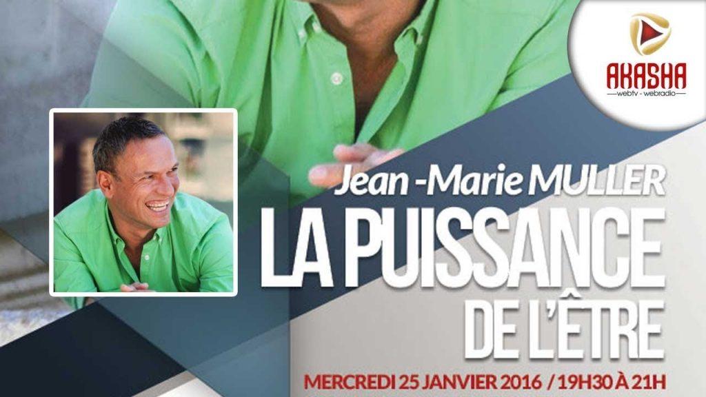 Jean-Marie MULLER | La puissance de l'être