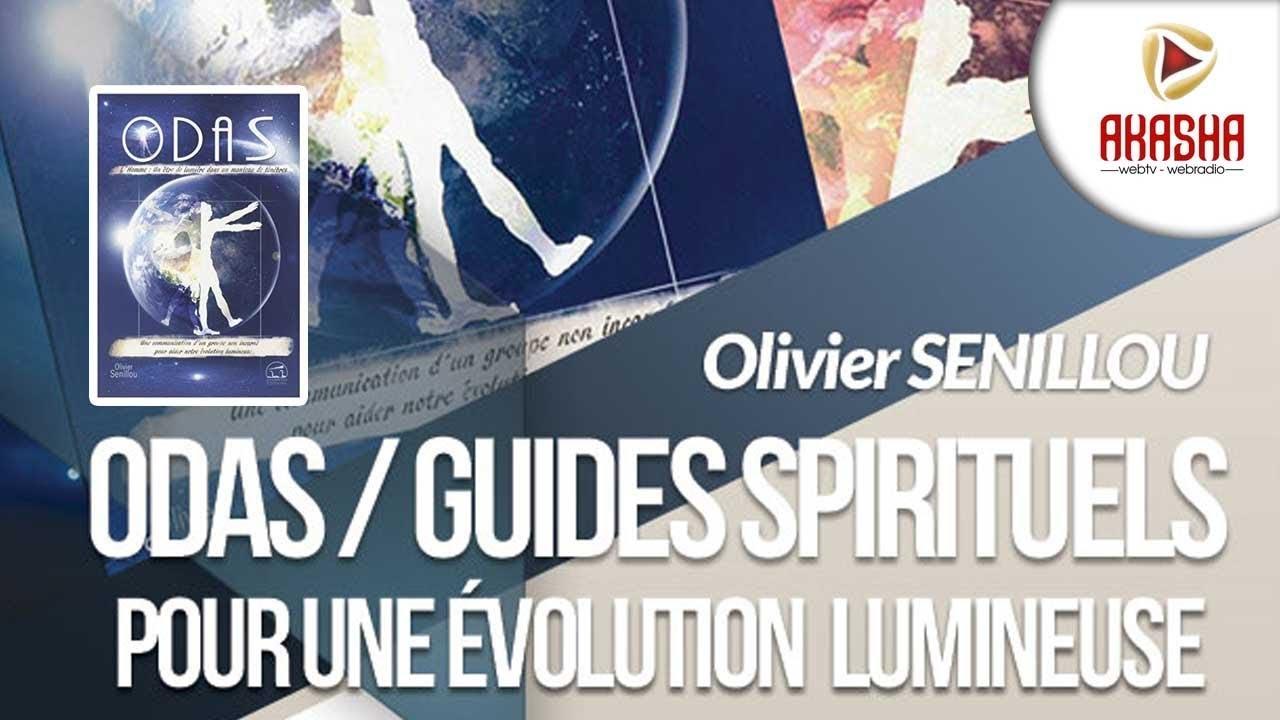Olivier SENILLOU | ODAS – Guides spirituels, pour une évolution lumineuse
