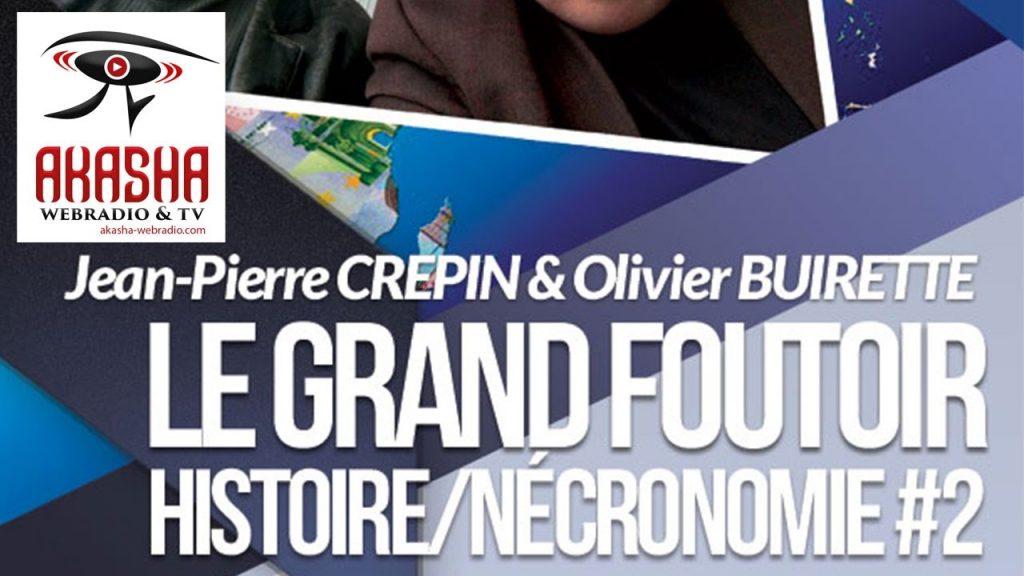 Olivier BUIRETTE & Jean-Pierre CREPIN | Le grand foutoir