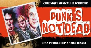 Jean-Pierre Crepin & Nico | Punk is not dead