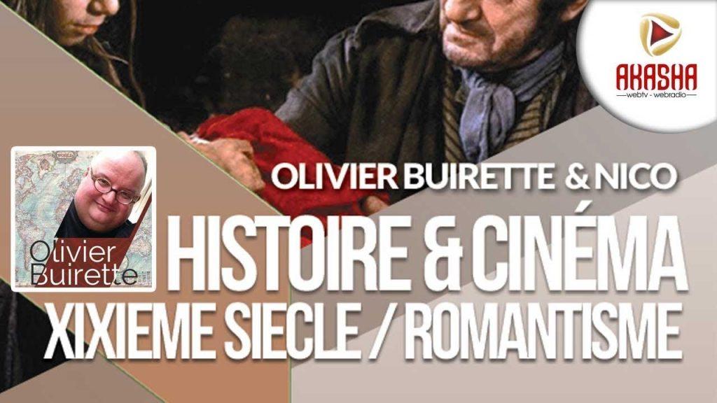 Olivier BUIRETTE & Nico | Histoire et cinéma – 19ieme siècle et romantisme