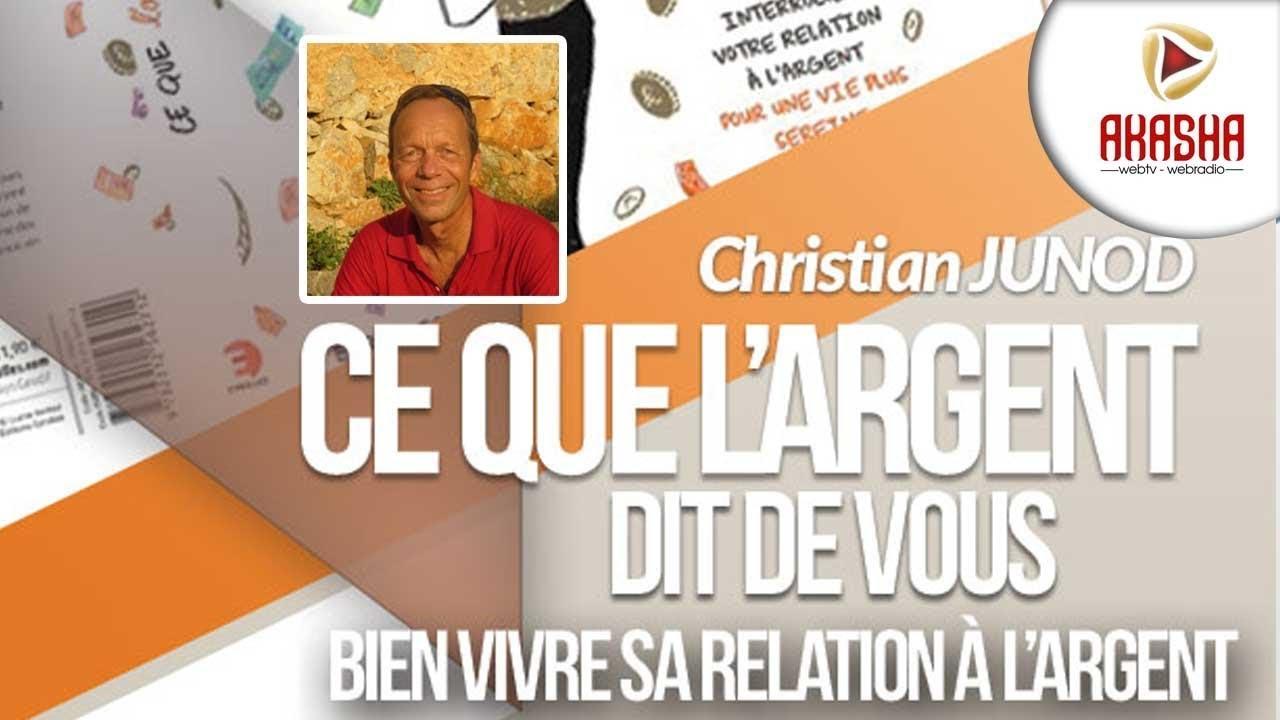Christian JUNOD | Ce que l'argent dit de vous