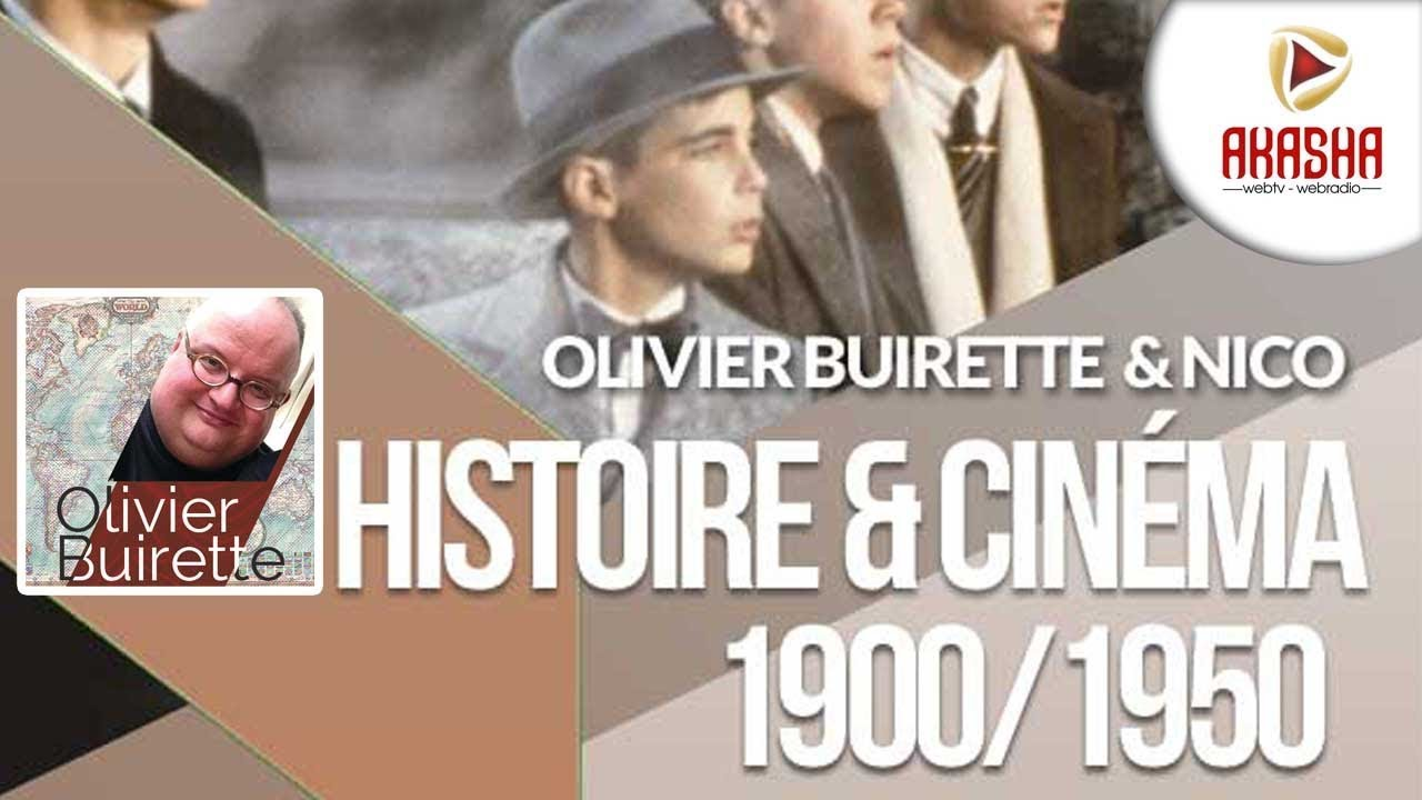Olivier Buirette | Histoire et cinéma #5 – XXème siècle