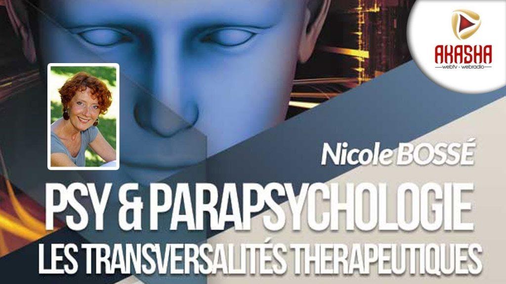 Nicole BOSSE | Psy et parapsychologie, les transversalités thérapeutiques