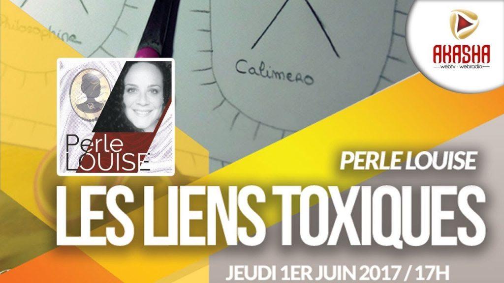 Perle LOUISE | Les liens toxiques