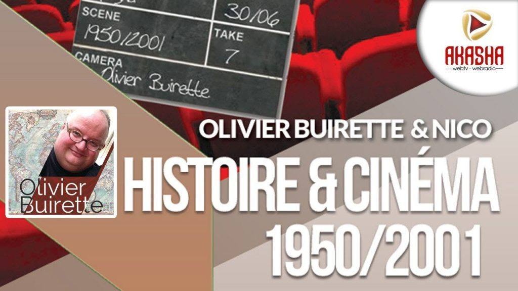 Olivier Buirette & Nico | Histoire et cinéma #7