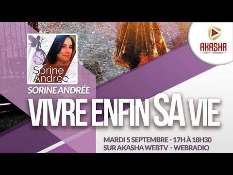 Sorine Andrée | Vivre enfin SA vie