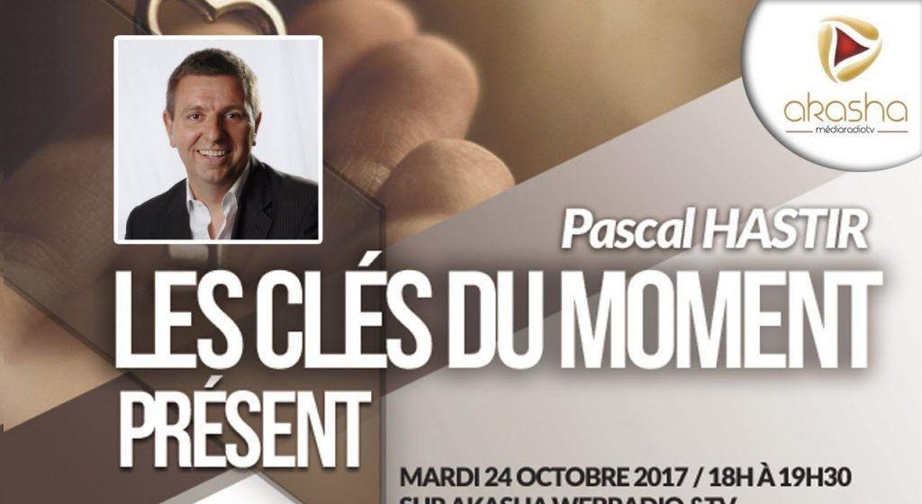 Pascal Hastir | Les clés du moment présent