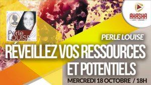Perle LOUISE | Réveillez vos ressources et potentiels