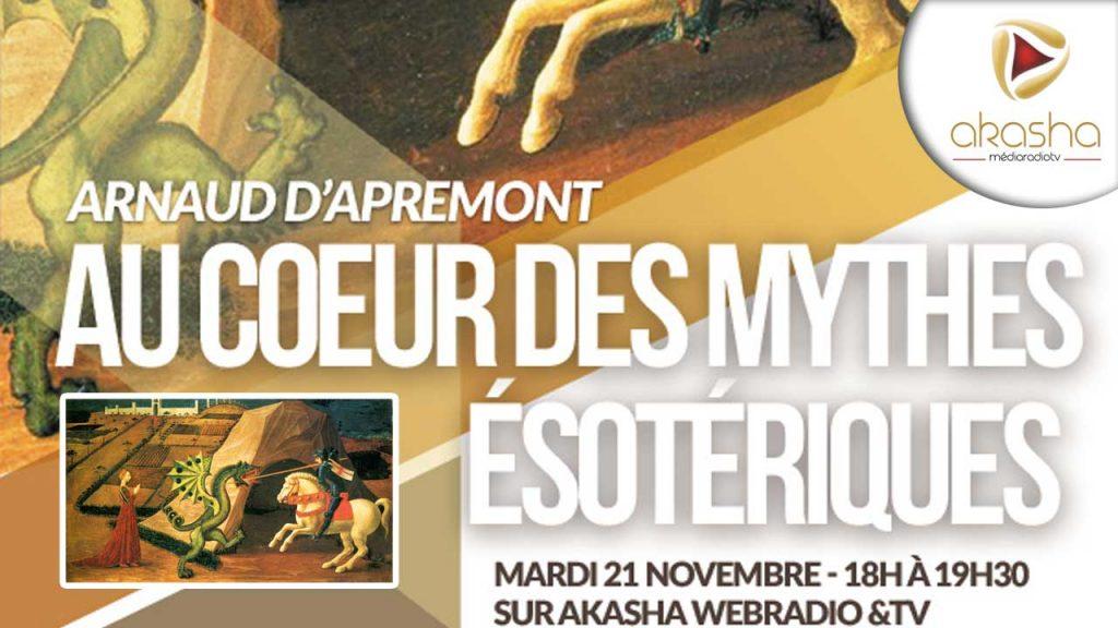 Arnaud d'Apremont | Au cœur des mythes ésotériques