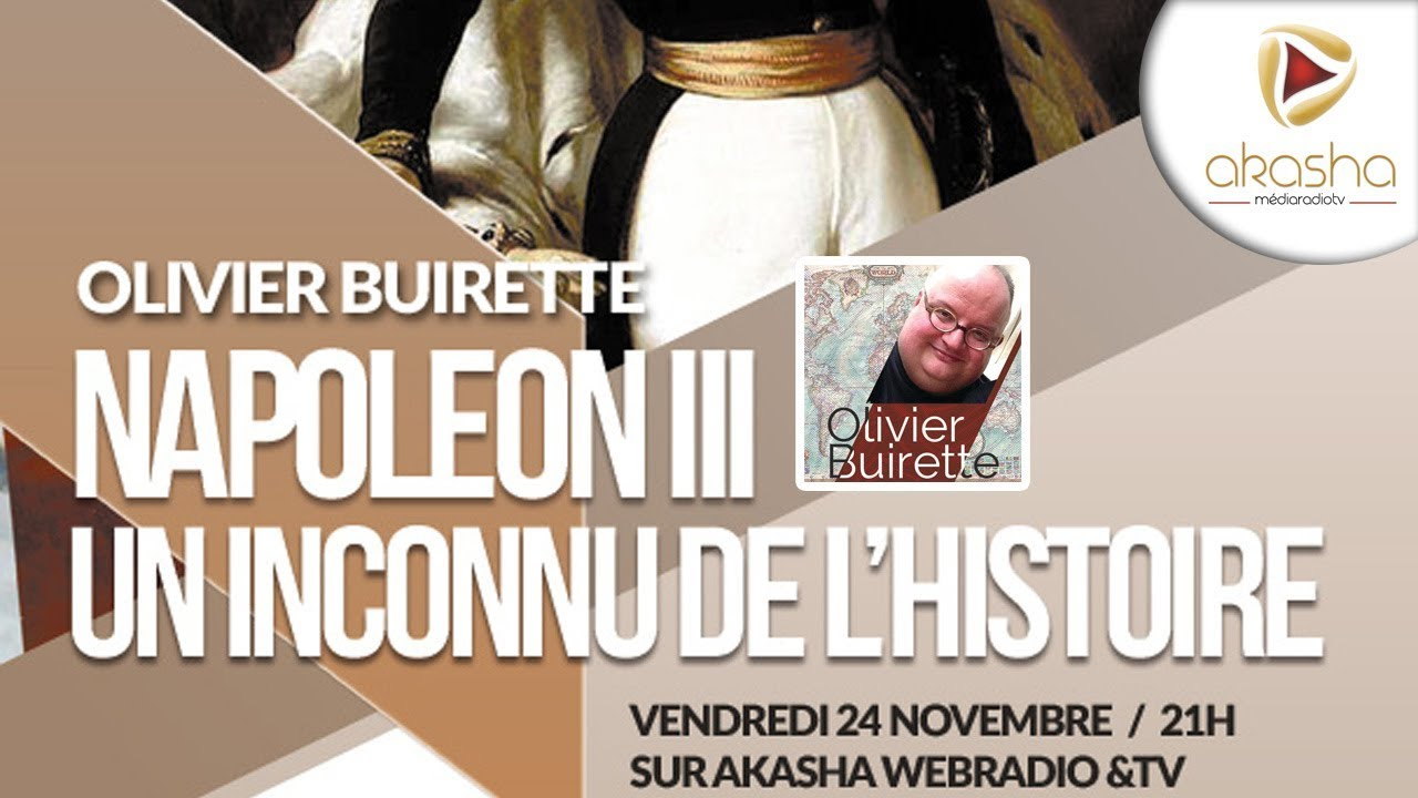 Olivier Buirette | Napoléon III et le second empire, un inconnu de l'histoire