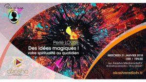 Perle Louise | Des idées magiques ! Spiritualité au quotidien
