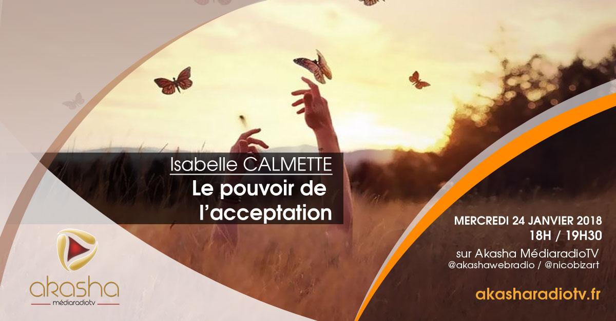 Isabelle Calmette | Le pouvoir de l'acceptation