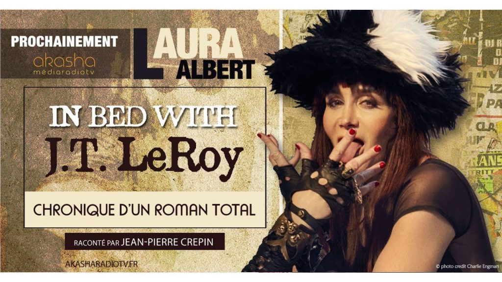 Jean-Pierre CREPIN | In bed with J.T. Leroy – Laura Albert, chronique d'un roman total
