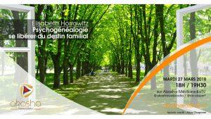 Elisabeth Horowitz – Psychogénéalogie, se libérer du destin familial