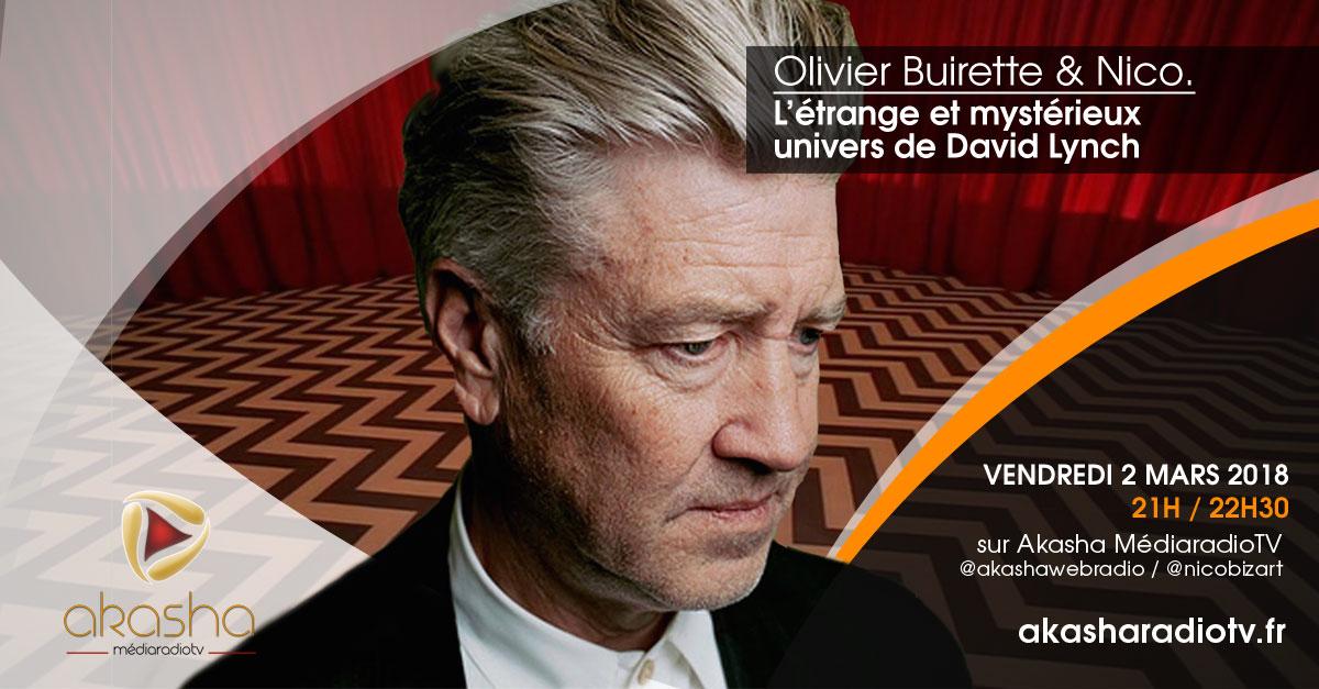 Olivier Buirette & Nico | L'étrange univers de David Lynch