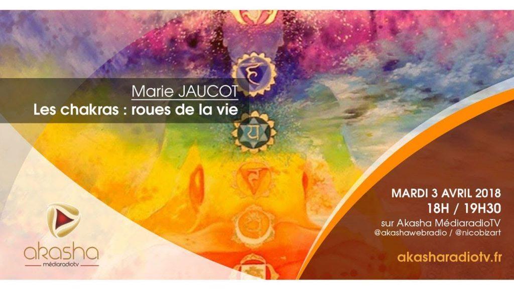 Marie Jaucot | Les chakras : roues de la vie