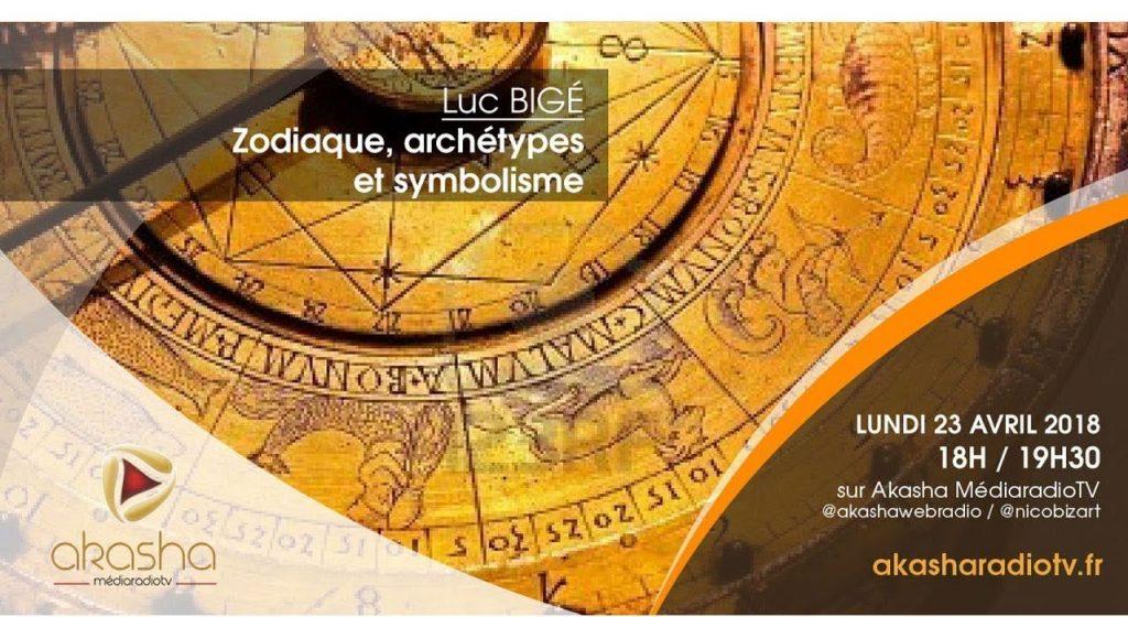 Luc Bigé | Zodiaque, archétypes et symbolisme