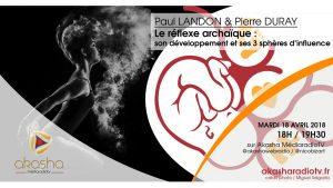 Paul Landon & Pierre Duray | Le réflexe archaïque, son développement et ses trois sphères d'influence