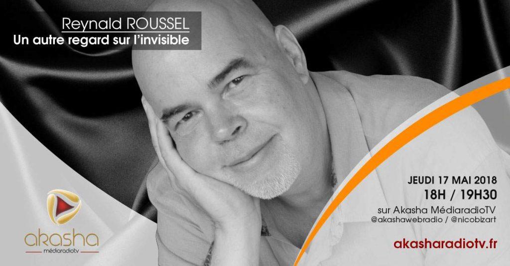 Reynald Roussel | Un autre regard sur l'invisible