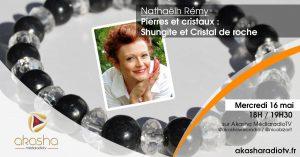 Nathaëlh Rémy | Pierres et cristaux : Shungite et cristal de roche