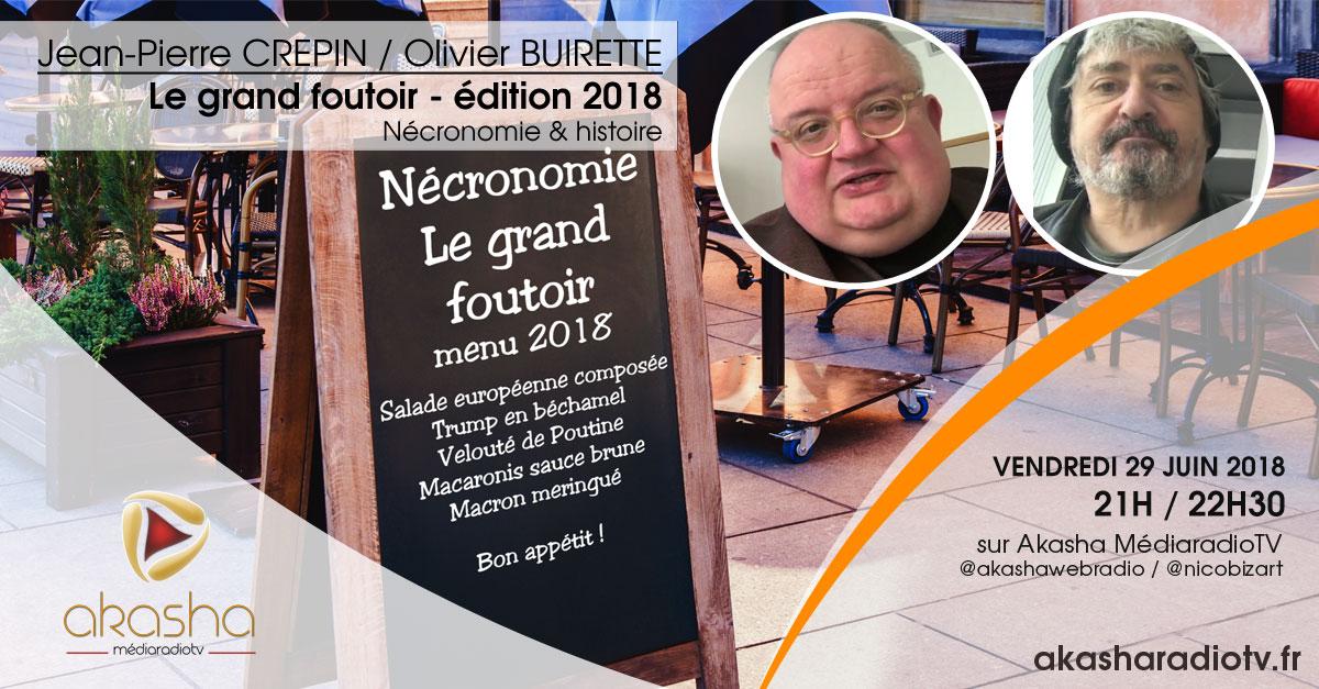 Olivier Buirette & Jean-Pierre Crepin | Le grand foutoir – édition 2018
