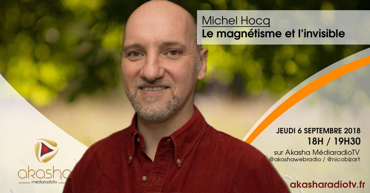 Michel Hocq | Le magnétisme et l'invisible