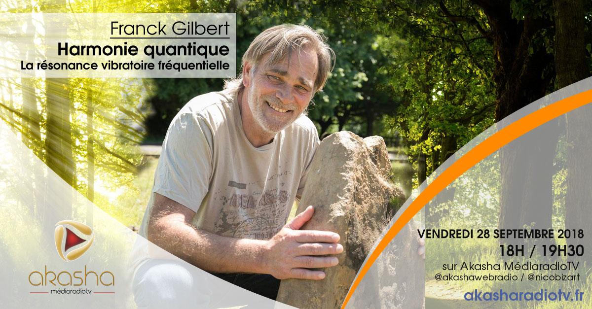 Franck Gilbert | Harmonie quantique, la résonance vibratoire fréquentielle