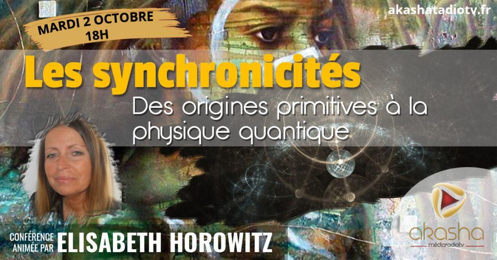 Elisabeth Horowitz   Les synchronicités, des origines primitives à la physique quantique
