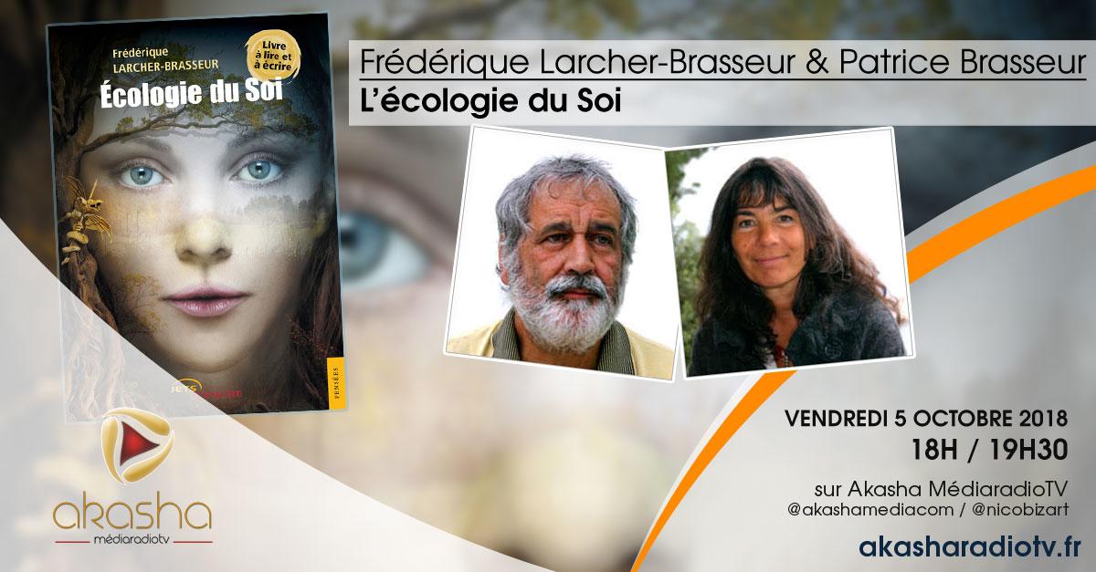 Frédérique Larcher-Brasseur & Patrice Brasseur | L'écologie du Soi
