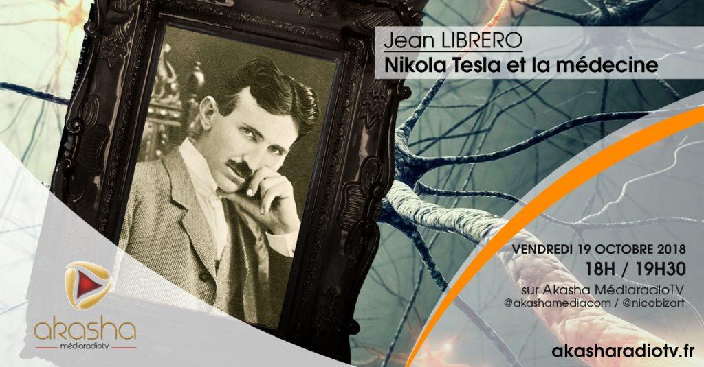 Jean Librero   Nikola Tesla et la médecine