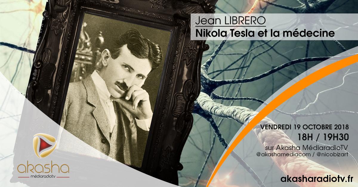 Jean Librero | Nikola Tesla et la médecine