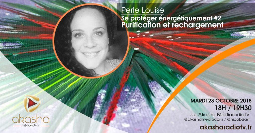 Perle Louise   Purification et rechargement