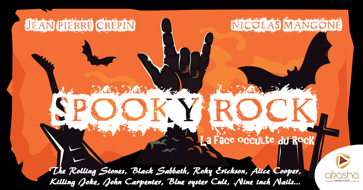 Spooky Rock, la face occulte du rock | Jean-Pierre Crepin, Nicolas Mangone