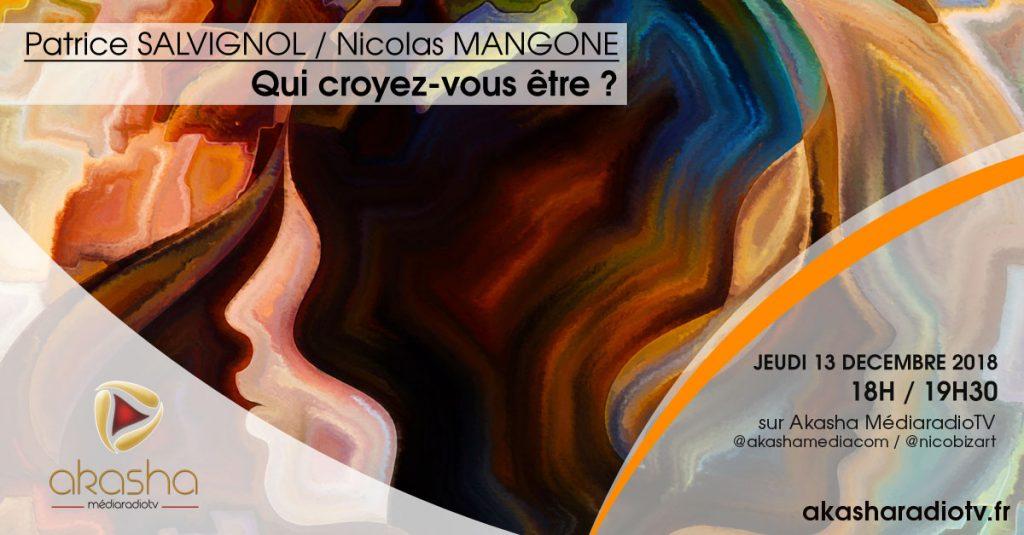 Patrice Salvignol & Nicolas Mangone   Qui croyez-vous être ?