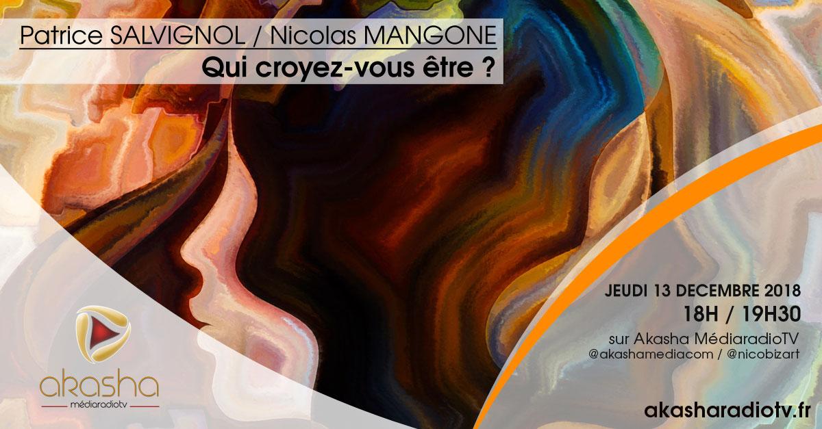 Patrice Salvignol & Nicolas Mangone | Qui croyez-vous être ?