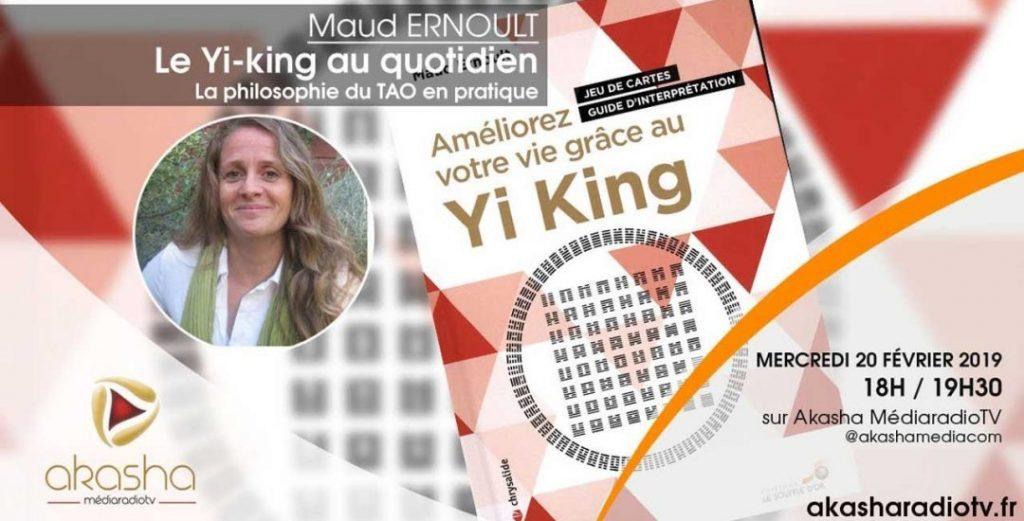 Maud Ernoult   Le Yi-king au quotidien, la philosophie du TAO en pratique