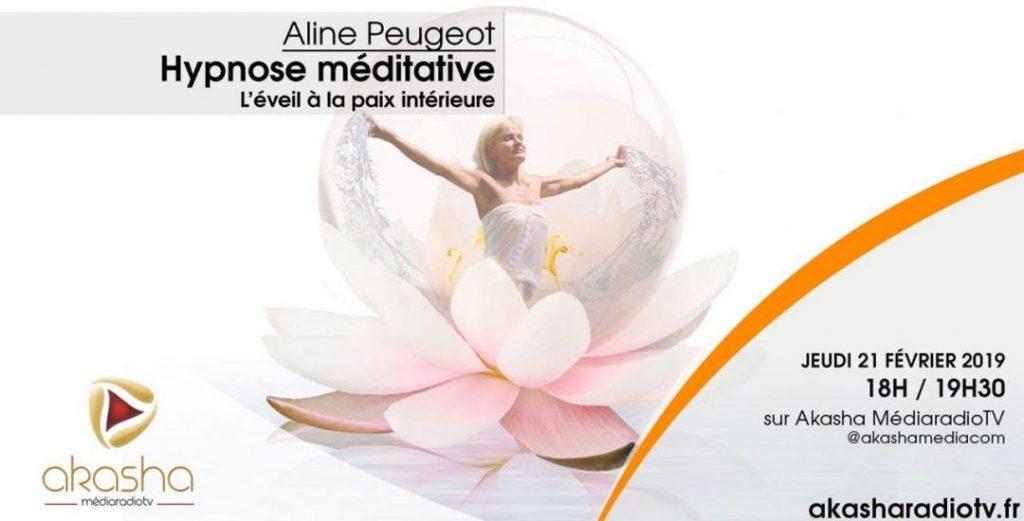 Aline Peugeot   Hypnose méditative, l'éveil à la paix intérieure