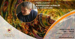 Pierre Duray | Autohypnose active. Une voie spirituelle
