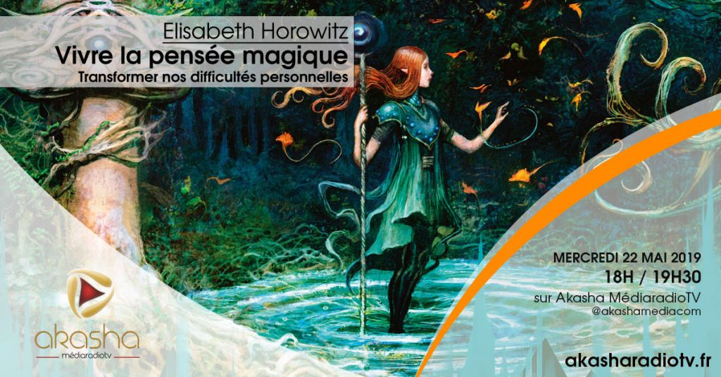 Elisabeth Horowitz   Vivre la pensée magique