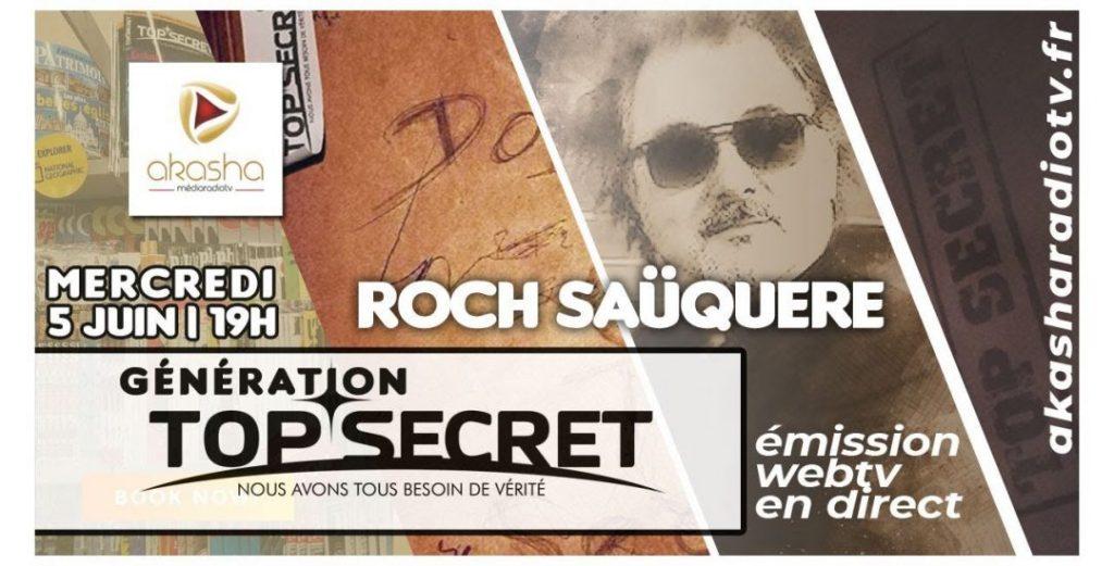Roch Saüquere | Génération TOP SECRET